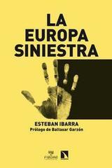 La europa siniestra - Esteban Ibarra Blanco - Catarata