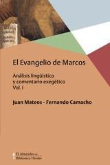 El Evangelio de Marcos Vol. I -  AA.VV. - Herder