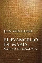 El Evangelio de María - Jean-Yves Leloup - Herder