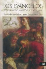 Los evangelios según Mateo, Marcos, Lucas y Juan - Ernesto De la Peña - Siglo XXI Editores