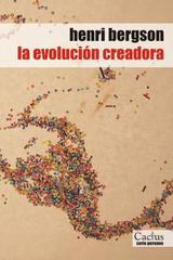 La evolución creadora - Henri Bergson - Cactus