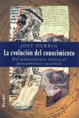 La Evolución del conocimiento - Jost Herbig - Herder