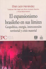 El expansionismo brasileño en sus límites - Efraín León Hernández - Itaca