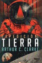 Expedición a la tierra - Arthur Charles Clarke - Edhasa