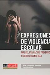 Expresiones de violencia escolar - Alba Luz Robles Mendoza - Colofón Editorial