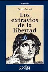 Los extravíos de la libertad - Pierre Grimal - Editorial Gedisa