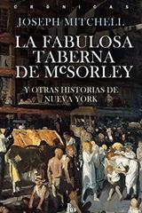 La fabulosa taberna de Mcsorley - Joseph Mitchell - JUS