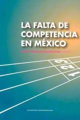 La falta de competencia en México - César Velázquez Guadarrama - Ibero