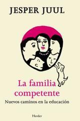 La Familia competente - Jesper Juul - Herder