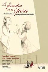 La familia en la ópera - Juan Luis Linares - Editorial Gedisa