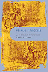 Familia y psicosis - Jorge L. Tizón - Herder