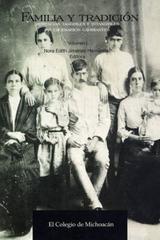 Familia y tradición - Nora Edith Jiménez Hernández - Colmich