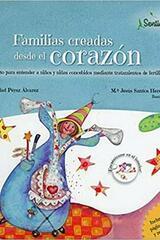 Familias creadas desde el corazón - Natividad Pérez Álvarez - Editorial Sentir