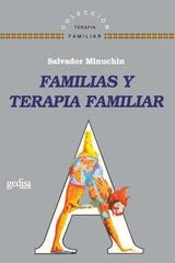 Familias y terapia familiar - Salvador Minuchin - Editorial Gedisa