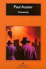 Fantasmas - Paul Auster - Anagrama