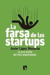 La farsa de las startups - Javier López Menacho - Catarata