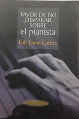 Favor de no disparar sobre el pianista -  AA.VV. - Otras editoriales