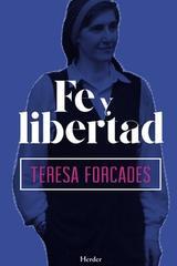 Fe y libertad - Teresa Forcades - Herder