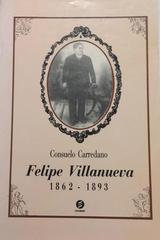 Felipe Villanueva 1862-1893 -  AA.VV. - Otras editoriales