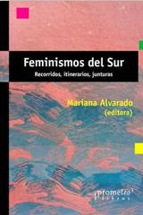 Feminismos del sur - Mariana Alvarado - Prometeo