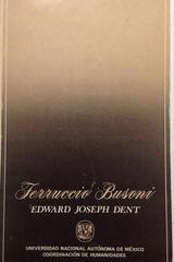 Ferruccio Busoni - Edward Joseph Dent -  AA.VV. - Otras editoriales