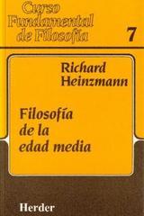 Filosofía de la edad media - Richard Heinzmann - Herder