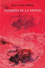 Filosofía de la finitud - Joan-Carles Mèlich - Herder
