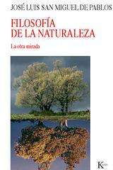 Filosofía de la Naturaleza - José Luis  San Miguel de Pablos - Kairós