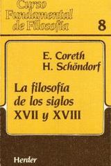 La Filosofía de los siglos XVII y XVIII - Emerich Coreth - Herder