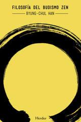 Filosofía del Budismo Zen - Byung-Chul Han - Herder