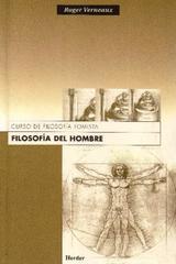 Filosofía del hombre - Roger Verneaux - Herder