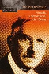 Filosofía y democracia: John Dewey - Richard Bernstein - Herder