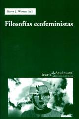 Filosofías ecofeministas  - Karen J Warren - Icaria