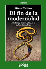El fin de la modernidad - Gianni Vattimo - Editorial Gedisa