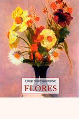 Flores - Lord Northbourne - Olañeta