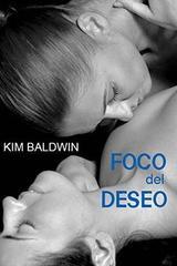 Foco de deseo - Kim Baldwin - Egales