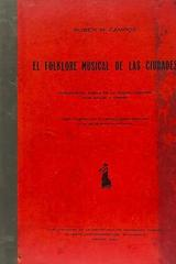 El folklore musical de las ciudades - Ruben Campos -  AA.VV. - Otras editoriales