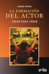 La formación del actor - Jorge Eines - Editorial Gedisa