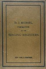 The formation of the singing-registers - J. Michael -  AA.VV. - Otras editoriales