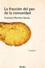 La Fracción del pan de la comunidad - Francisco Martinez Garcia - Herder