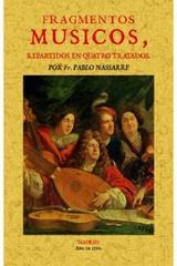 Fragmentos músicos, repartidos en quatro tratados - Pablo Nassarre - Maxtor