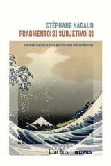 Fragmentos subjetivos - Stéphane Nadaud - Cactus