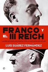 Franco y el III Reich - Luis Suárez Fernández - Esfera de los libros