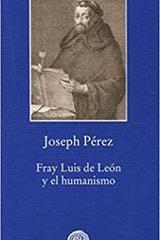Fray Luis de Leon y el Humanismo - Joseph Pérez - Gadir