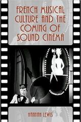 French musical culture and the coming of sound cinema - Hannah Lewis - Oxford University Press