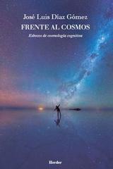 Frente al cosmos - José Luis Díaz Gómez - Herder México