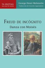 Freud de incógnito - George-Henri Melenotte - Me cayó el veinte