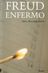 Freud Enfermo - Jürg Kollbrunner - Herder