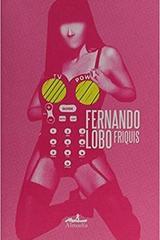 Friquis - Fernando Lobo - Almadía