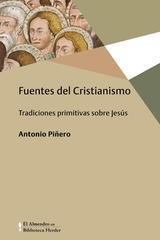 Fuentes del cristianismo - Antonio Piñero - Herder
